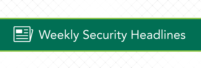 Weekly-Security-Headlines