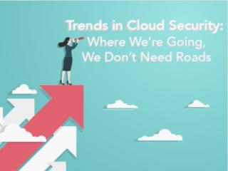 Trends in Cloud Security