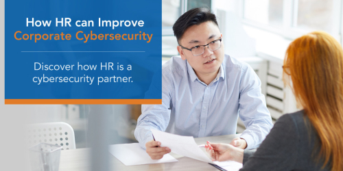 How HR can Improve Corporate Cybersecurity