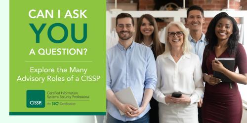 The Many Advisory Roles of a CISSP