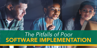 The_Pitfalls_of_Poor_Software_Implementation